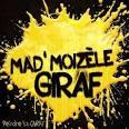 Mad'Moizele Giraf