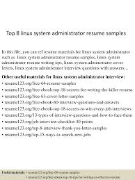 top8linuxsystemadministratorresumesamples 150516013925 lva1 app6891 thumbnail 4 jpg cb 1431740409