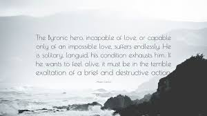 hero quotes 40 quotefancy hero quotes the byronic hero incapable of love or capable only of