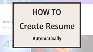 how to create your resume online automatically how to create your resume online automatically