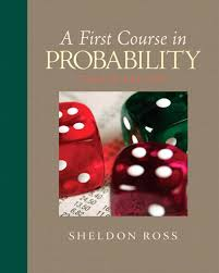 A first course in probability / Sheldon Ross