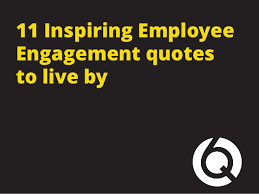 11-inspiring-employee-engagement-quotes-to-live-by-1-638.jpg?cb=1436763556