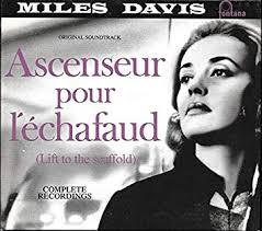 <b>Miles Davis</b> - <b>Ascenseur</b> Pour L'Echafaud (Lift To The Scaffold ...