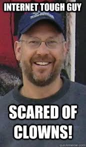Internet Tough Guy memes | quickmeme via Relatably.com