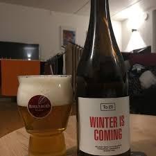 Fuck Art - <b>Winter Is Coming</b> - To Øl | Photos - Untappd