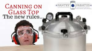 <b>Canning</b> on Glass Top • Pantry Paratus
