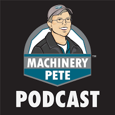 Machinery Pete Podcast
