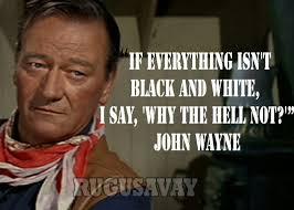 John Wayne Quotes. QuotesGram via Relatably.com