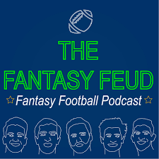 The Fantasy Feud: Fantasy Football Podcast
