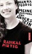 """<b>...</b> Radikal mutig – Meine Anleitung zum Anderssein von und mit <b>Hanna Poddig</b>"""" - radikal-mutig_1660_1"""