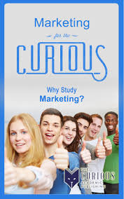 buy accounting for the curious why study accounting for college marketing for the curious why study marketing for college students best college majors college scholarships educational research career choices