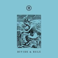 DIVIDE & RULE | <b>Various Artists</b> | Pi Electronics [π]