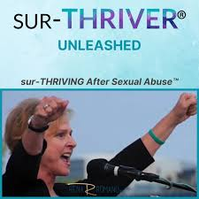 sur-THRIVER® Unleashed - sur-THRIVING after sexual Abuse™