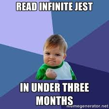 Read Infinite Jest in under three months - Success Kid | Meme ... via Relatably.com