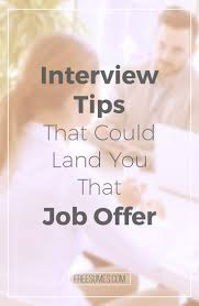 17 best images about job interview tips tricks interview tips that could land you that job offer