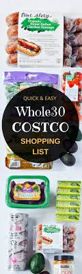 17 best ideas about costco shopping list costco best whole30 costco shopping list