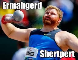 Ermahgerd Shertpert - funny shot put face - Ermahgerd meme - Daily ... via Relatably.com