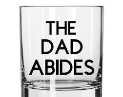 <b>The dad abides</b> | Etsy