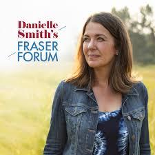 Danielle Smith's Fraser Forum