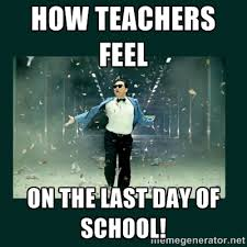 How teachers feel on the last day of school! - Gangnam style psy ... via Relatably.com