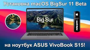 Установка mac os Big Sur 11 на <b>ноутбук ASUS</b> VivoBook S15 ...