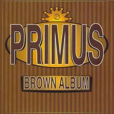 <b>Brown Album</b> by <b>Primus</b> (<b>Album</b>, Funk Rock): Reviews, Ratings ...