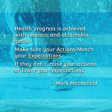 make sure your actions match your expectations mark macdonald make sure your actions match your expectations