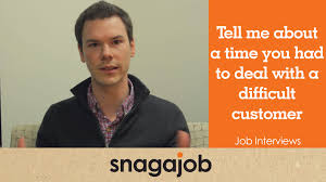 tell me about a time you dealt a difficult customer snagajob