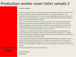 production worker cover letter sample sample resume production worker