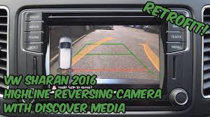 VW Sharan (7N0) <b>Highline</b> Reversing Camera Retrofit - YouTube