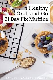 Healthy and Delicous Grab-and -Go 21 Day Fix Muffins