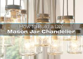 how to build a diy mason jar chandelier build diy mason