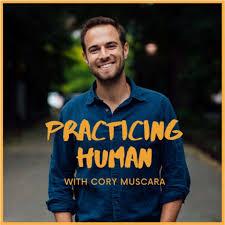 Practicing Human