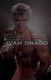 movie character quote ivan drago rocky movie movie character quote ivan drago rocky