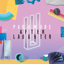 <b>Paramore</b> - <b>After</b> Laughter Lyrics and Tracklist | Genius