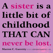 A sister is a little bit of childhood (Sister quotes ... via Relatably.com