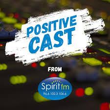 Spirit FM Positivecast