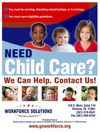 workforce solutions golden crescent child care services child care flyer click here or call 361 578 0341 for help