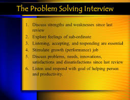 performance appraisals ppt the problem solving interview