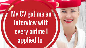 cabin crew job interview tips my cv got me an interview cabin crew job interview tips my cv got me an interview every airline i applied to