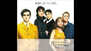 <b>Pulp</b> - <b>His 'n</b>' Hers - YouTube