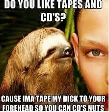 Careless sloth whispers | I think I just peed a little | Pinterest ... via Relatably.com