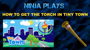 roblox how to get the torch in tiny town summer games event roblox how to get the torch in tiny town summer games event