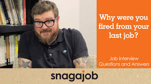 job interview questions and answers part how to explain job interview questions and answers part 10 how to explain being fired