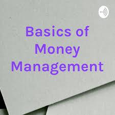 Basics of Money Management