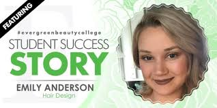 Hair <b>Design</b> Student Success Story: <b>Emily</b> Anderson | Evergreen ...