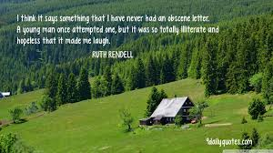 ruth rendell quotes writing process quotes ruth rendell quotes everybody