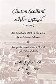 Clinton Scollard, An American Poet in the East: Un ... - Amazon.com