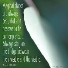 Magical places are always beautiful and deserve to be contemplated ...