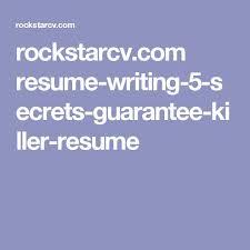 ideas about Resume Writing on Pinterest   Resume Writing     Resume Writing    Secrets to Guarantee You A Killer Resume